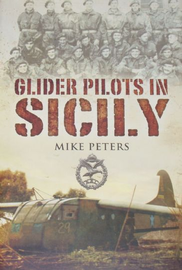 Glider Pilots in Sicily, by Mike Peters